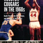 'Houston Cougars in the 1960's' Author Robert Jacobus